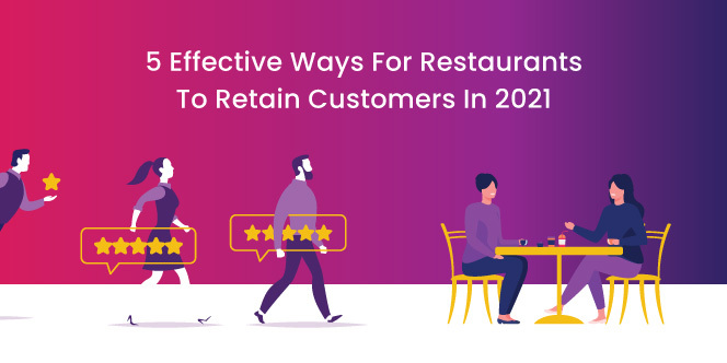 customer retention tips for F&B outlets