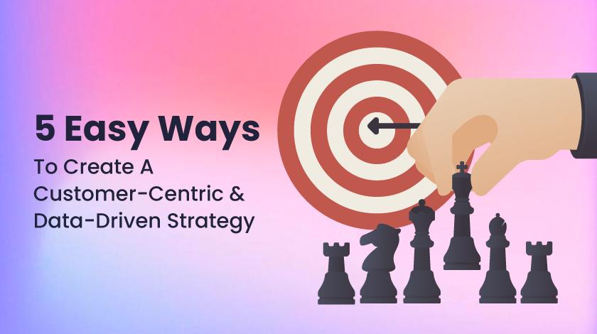 customer centric data strategy
