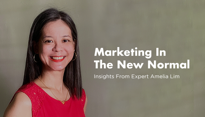 marketing in the new normal 2021 by Amelia Lim