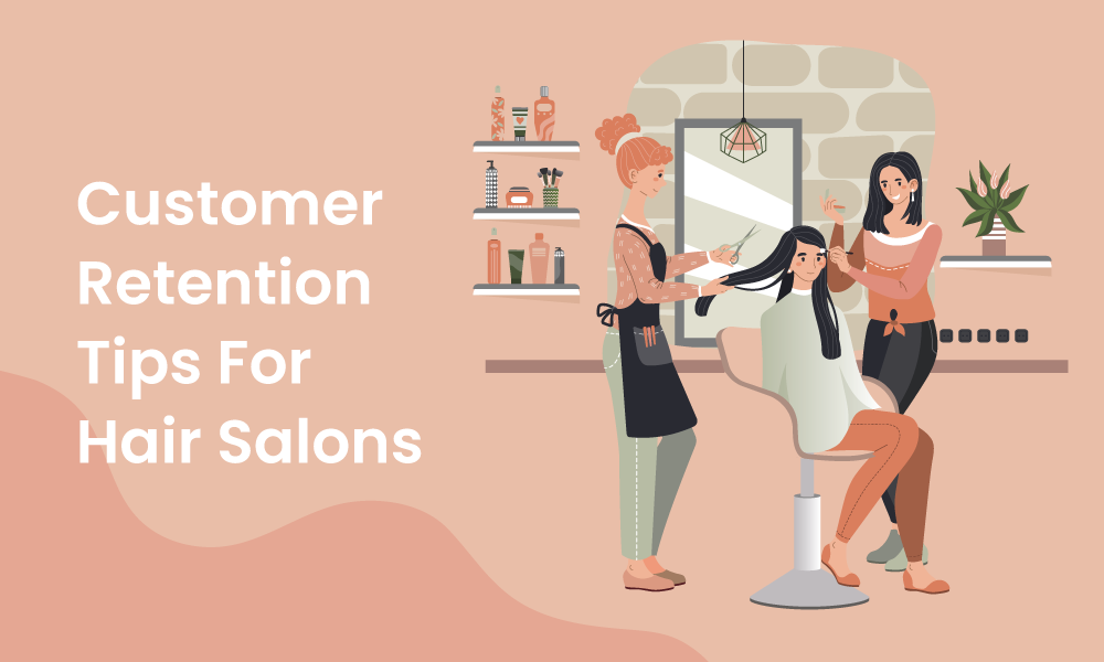 customer retention tips hair salons
