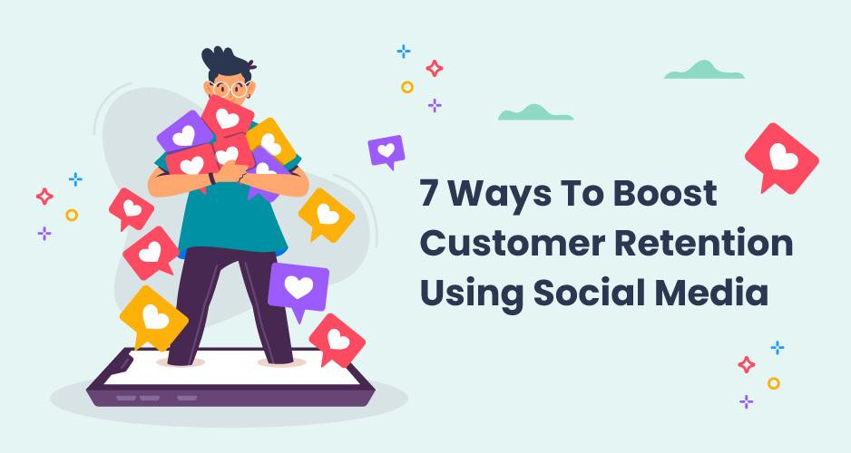 customer retention through social media